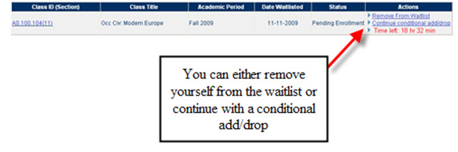 View your Waitlisted Class with a Conditional Add/Drop