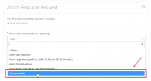 Zoom Resource Request form with Premium Audio selected in the 'Which Zoom resource are you requesting?' drop down.