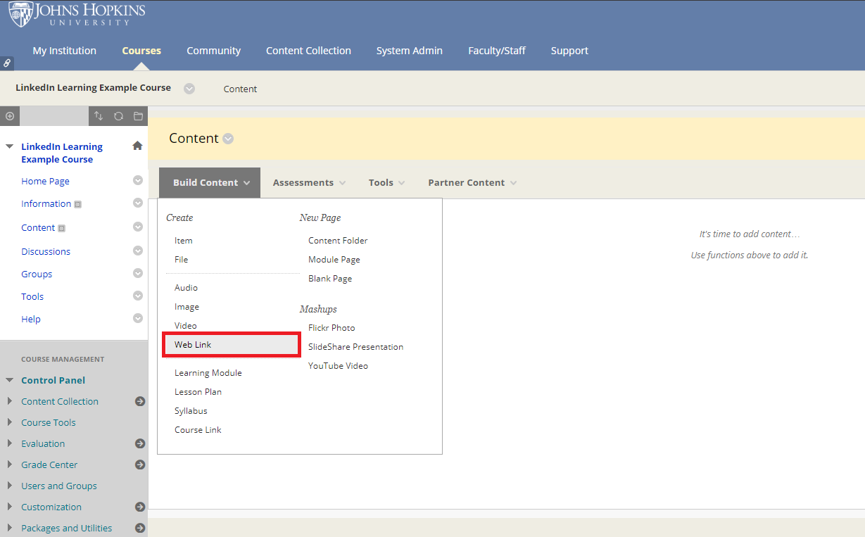 In a content area within a Blackboard course, select Build Content, then Web Link